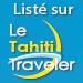 Le Tahiti Traveler - Guide touristique de Polynésie